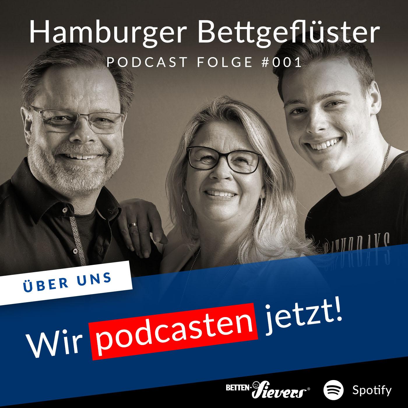 Folge#001 Podcast Hamburger Bettgefluester. Wir podcasten jetzt.